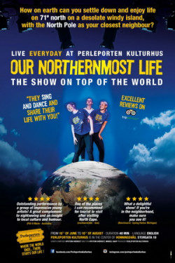 Our Northernmost Life (Show)